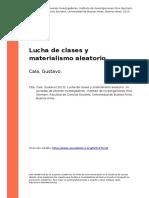 Cala, Gustavo (2013). Lucha de Clases y Materialismo Aleatorio