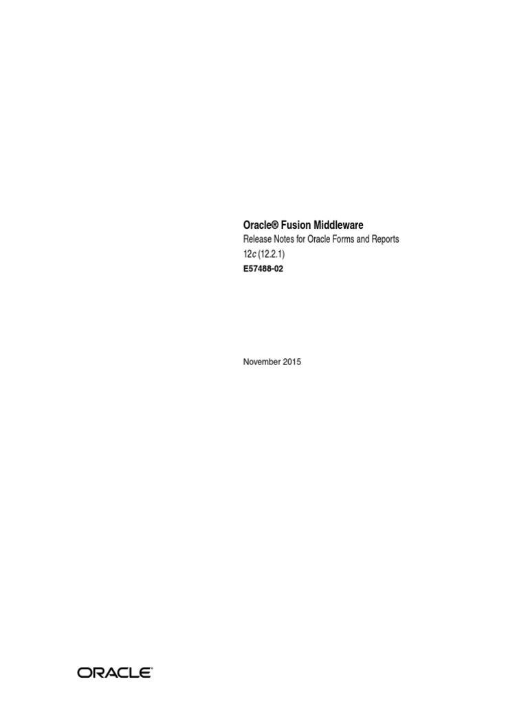 Oracle® Fusion Middleware: Release Notes for Oracle Forms and