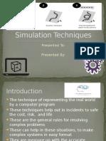 Presentation on Simulation Techniques!