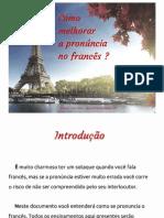 Como Melhorar a Pronúncia No Francês