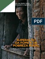 Superação Da Fome e Da Pobreza Rural - Iniciativas Brasileiras