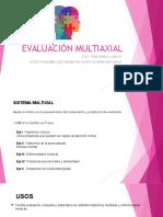Evaluación Multiaxial Eje I