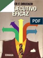 Drucker Peter - El Ejecutivo Eficaz.PDF