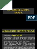 El Hombre Animal Moral-el Acto Moral