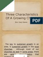 Three Characteristics of a Growing Church - Fri PM & Sat AM