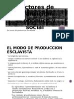Factores de Transición Económico y Social