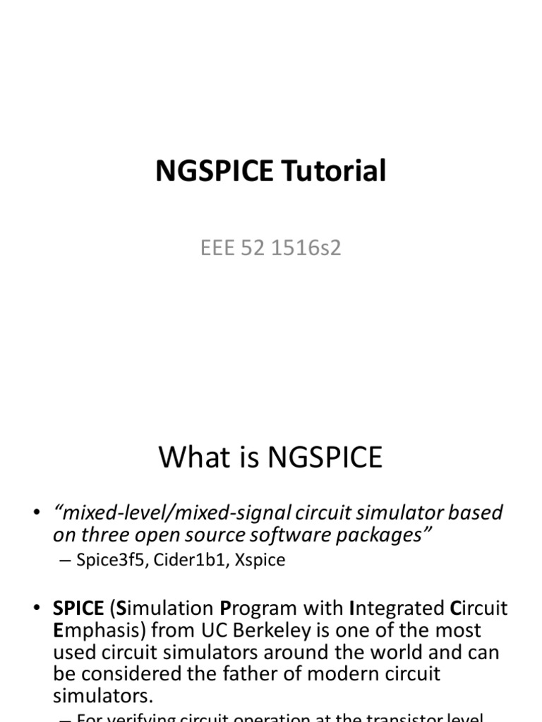 Ngspice Tutorial Spice Electronic Circuits Circuit Simulator Online Its Good At Simulation