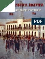 Independencia Argentina Protagonistas y Sucesos 16-04-14