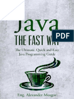 Java - The Fast Way - The Ultimate, Quick and Easy Java Programming Guide [HQ PDF][Psycho.killer]