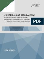 Juniper 40 and 100G