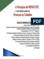Carlos Henrique Bezerra Leite - Slides Palestra 2015 - Estrutura e Princípios Do NOVO CPC e Suas Repercussões No Processo Do Trabalho