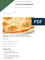 Receita Simples de Pizza de Liquidificador - Bolsa de Mulher