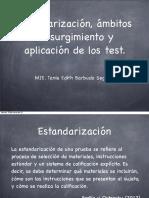 Estandarizacion y Uso de Pruebas