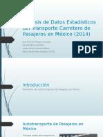 Análisis de Datos Estadísticos Del Autotransporte de Pasajeros