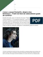 Poetul Claudiu Komartin Despre Ziua Eminescu Traim Tot Felul de Nationalisme Goale de Continut
