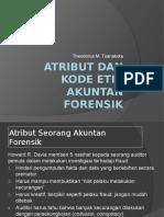 Atribut Dan Kode Etik Akuntan Forensik