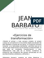 algunas obras Jean Barbato