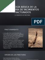 Geología Básica de La Ingeniería de Yacimientos Fracturados