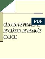 Desague Cloacal Calculo de Pendiente