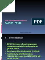FAKTOR FISIK