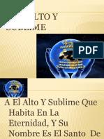 LETRA EN PPT - A EL ALTO Y SUBLIME
