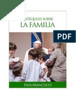 Catequesis sobre la Familia del Papa Francisco