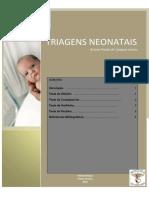 Triagens Neonatais - Neonatologia