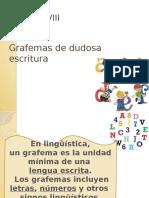 Presentacion Grafema de Dudosa Escritura
