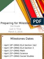 preparing for milestones3rd