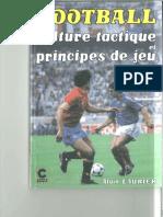 FOOTBALL Culture Tactique Et Principes de Jeu