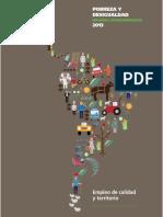 Pobreza y Desigualdad. Informe Latinoamericano 2013. Empleo de Calidad y Territorio.