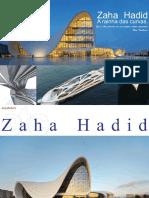 Zaha Hadid - La Reina de Las Curvas
