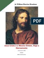 Jesus Cristo é o Mesmo Ontem, Hoje e Eternamente.pdf