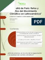 Mas Allá de París:Retos y Desafíos del Movimiento  Climático en Latinoamerica