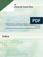 Caracteristicas Fisico Geograficas DE Costa Tica