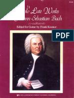 The Solo Lute Works of Johan Sebastian Bach Edited by Frank Koonce