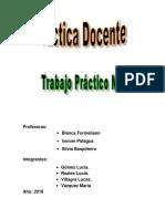 Práctica Docente- Trabajo Práctico 1- Gómez- Reales- Vázquez- Villagra