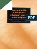 """), """"Política Educativa Para La Niñez Indígena. Equidad y Orientación a Resultados"""" y """"El Valor de La Diversidad"""",Pp. 29-44; 264-268."""