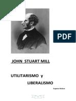 J S Mill Utilitarismo y Liberalismo