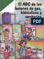 ABC de Instalaciones de Gas, Hidraulicas y Sanitarias..pdf