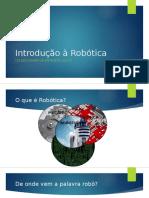 Introdução à Robótica - AULA INICIAL
