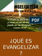 La Evangelizacion Si- Es Una Emergencia
