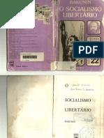 BAKUNIN, M. O Socialismo Libertário