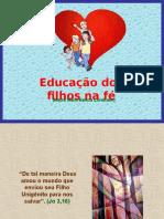 Educação dos filhos na fé.ppt