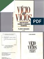 Vício Dos Vícios - Flávio Gikovate