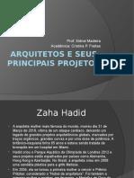 Arquitetos e Seus Principais Projetos