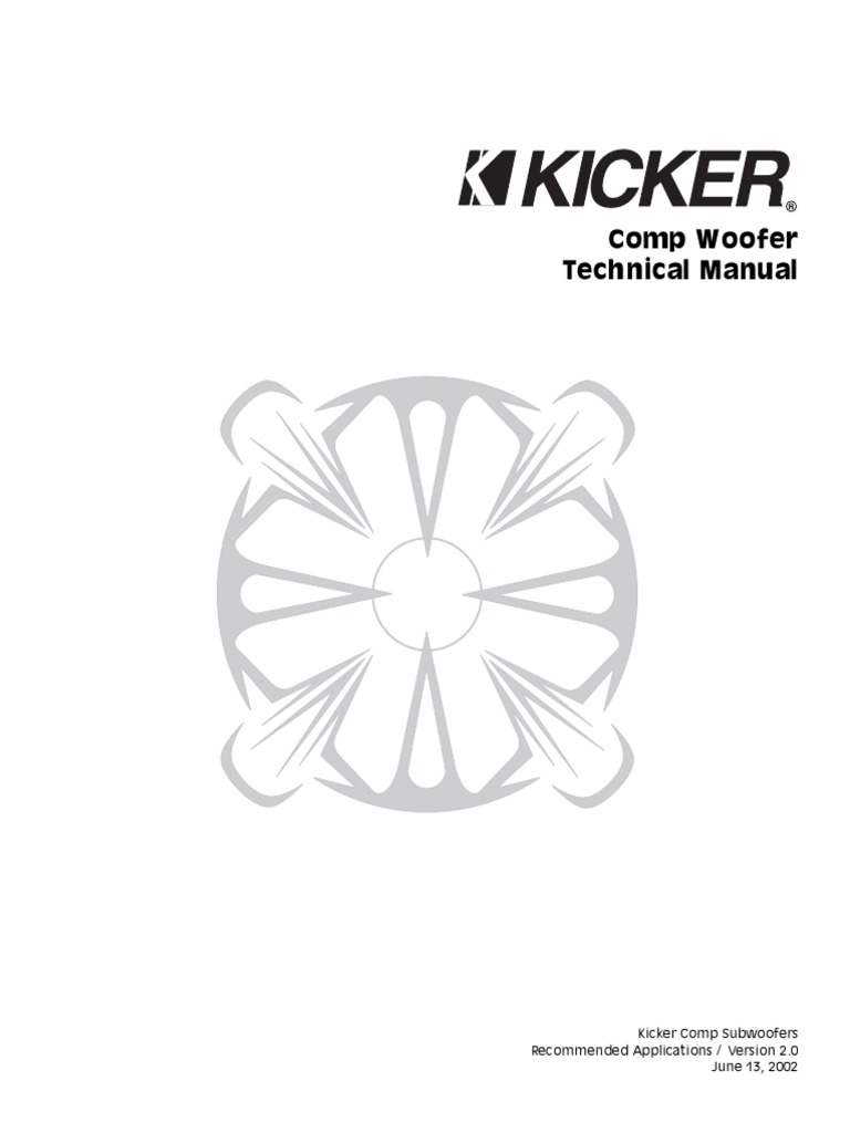 Kicker Comp Woofer 2002 Technical Manual v2.0