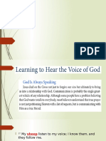 Learning to Hear the Voice of God!