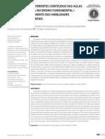 Contribuição de Diferentes Conteúdos Das Aulas de Educação Fisica No Ensino Fundamental 1 Para o Desenvolvimento Das Habilidades Motoras Fundamentais