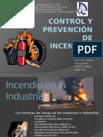 Control y Prevención Control y Prevención de Incendiode IncendiosLISTOpptx